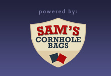 Powered by Sam's Cornhole Bags